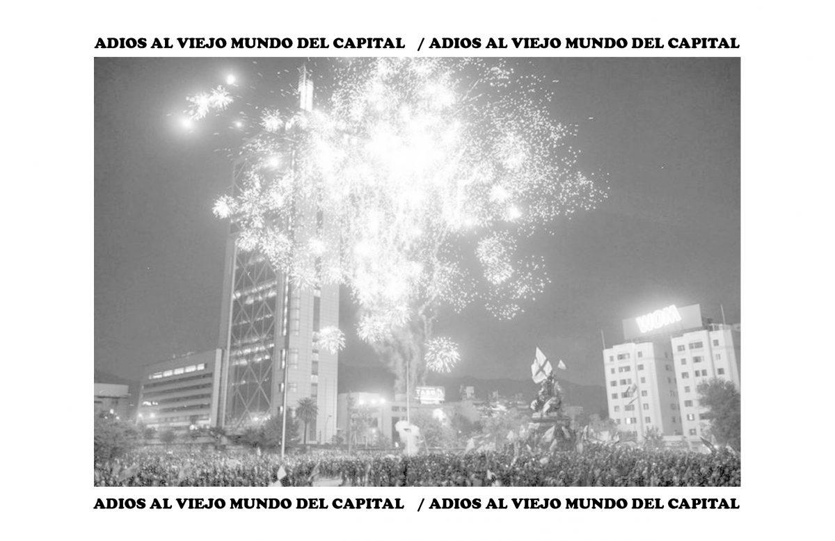 [Panfleto] Año nuevo: Adios al viejo mundo del Capital