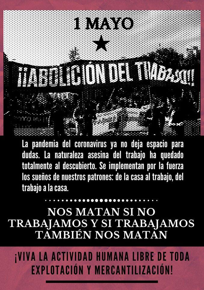 1 de mayo: «me matan si no trabajo, y si trabajo me matan»