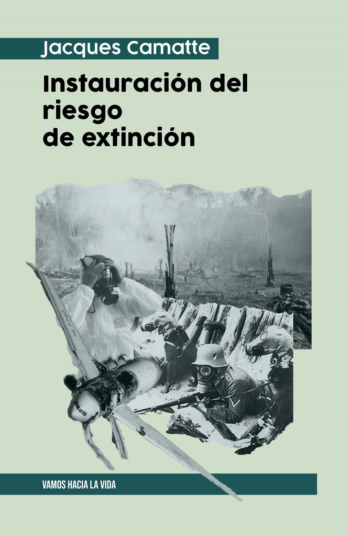 Instaraución del riesgo de extinción [Jaques Camatte]